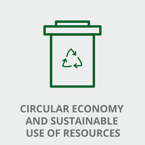 Circular economy and sustainable use of resources